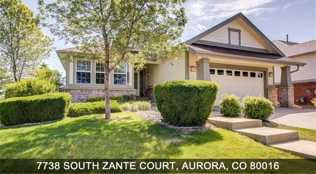 Aurora Real Estate 7738 South Zante Court Aurora CO 80016